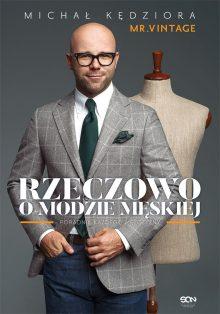 Rzeczowo o modzie męskiej - sprawdź na TaniaKsiazka.pl!