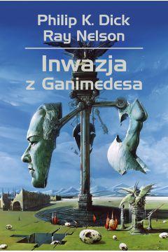 Recenzja książki Inwazja z Ganimedesa. Powieść sprawdź na TaniaKsiazka.pl