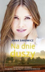 Recenzja książki Na dnie duszy. Powieść znajdź na TaniaKsiazka.pl