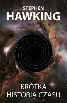 Stephen Hawking nie żyje. Krótka historia czasu