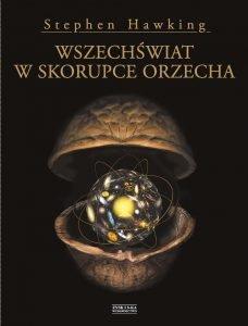Wszechświat w skorupce orzecha - sprawdź na TaniaKsiazka.pl