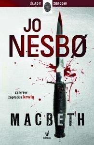 Macbeth Jo Nesbo - kup na TaniaKsiazka.pl