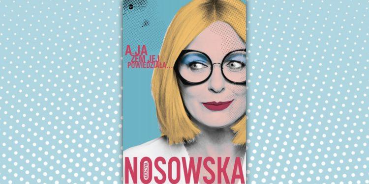 Nowa książka Nosowskiej jeszcze w tym roku?