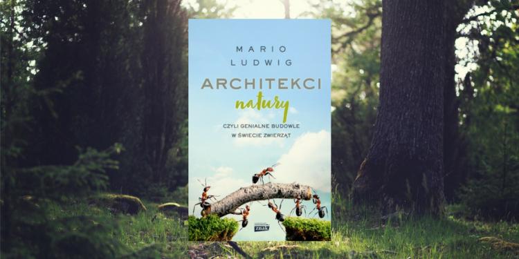 rchitekci natury Mario Ludwig