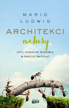 Architekci natury Mario Ludwig - sprawdź na TaniaKsiazka.pl!
