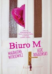 Nowa książka Magdaleny Witkiewicz i Alka Rogozińskiego Biuro M - sprawdź na TaniaKsiazka.pl