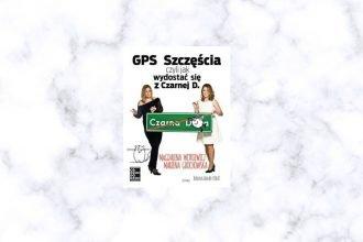 GPS szczęścia, czyli jak się wydostać z Czarnej D - kup na TaniaKsiazka.pl