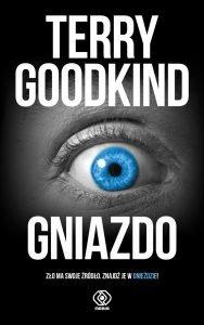 Nowa książka od Terry'ego Goodkinda Gniazdo - sprawdź na TaniaKsiazka.pl