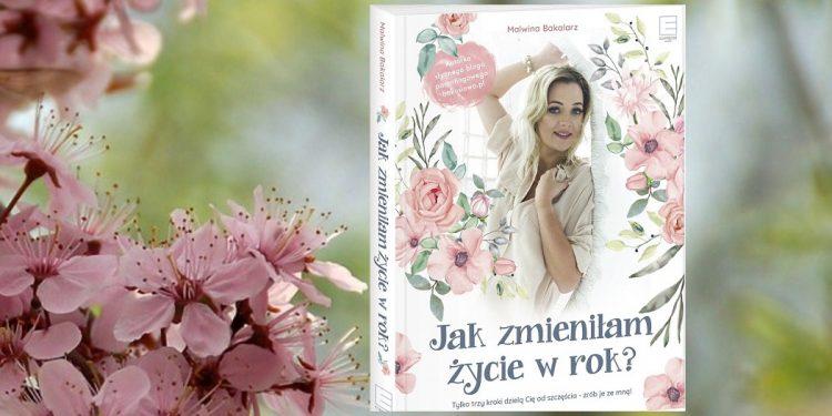 Jak zmieniłam życie w rok - kup na TaniaKsiazka.pl
