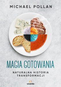 Recenzja książki Magia gotowania. Książkę znajdź na TaniaKsiazka.pl!
