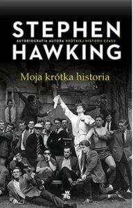 Autobiografia Stephena Hawkinga. Moja krótka historia - sprawdź na TaniaKsiazka.pl