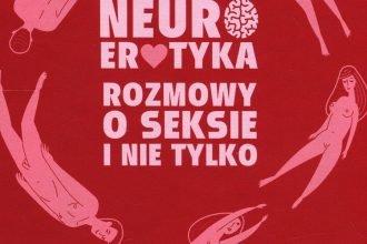 Neuroerotyka - kup na TaniaKsiazka.pl