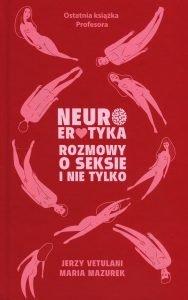 Recenzja książki Neuroerotyka. Poradnik kup na TaniaKsiazka.pl