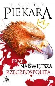 Recenzja książki Przenajświętsza Rzeczpospolita. Znajdź na TaniaKsiazka.pl!