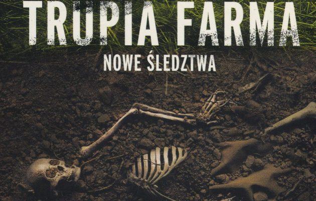 Trupia Farma. Nowe śledztwa - kup na TaniaKsiazka.pl