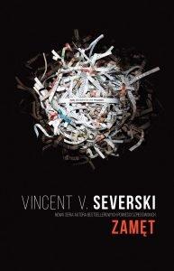 Nowa książka od Vincenta Viktora Severskiego Zamęt - sprawdź na TaniaKsiazka.pl