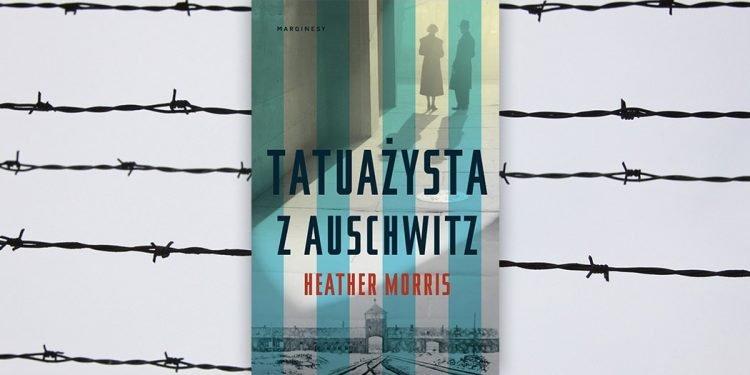 Tatuażysta z Auschwitz - recenzja wstrząsającej historii - kup książkę na www.taniaksiazka.pl
