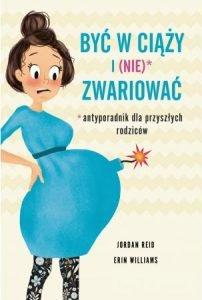 Jak być w ciąży i (nie) zwariować - kup na TaniaKsiazka.pl