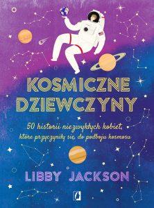 Kosmiczne dziewczyny. Nowe książki o kosmosie na TaniaKsiążka.pl