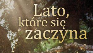 Lato, które się zaczyna - kup na TaniaKsiazka.pl