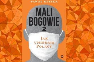 Mali bogowie 2. Jak umierają Polacy - kup na TaniaKsiazka.pl