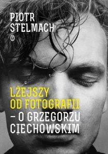 biografia Grzegorza Ciechowskiego dostępna na TaniaKsiążka.pl