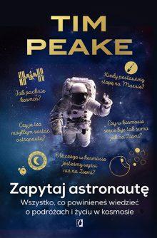 Zapytaj astronautę. Nowe książki o kosmosie na TaniaKsiążka.pl