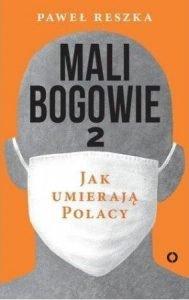 Książkowe bestsellery maja 2018. Mali bogowie 2 w TaniaKsiążka.pl