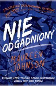 Nieodgadniony Maureen Johnson - zobacz na taniaksiazka.pl