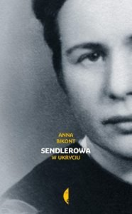 Nagroda im. Ryszarda Kapuścińskiego 2018. Sendlerowa. W ukryciu - na TaniaKsiążka.pl