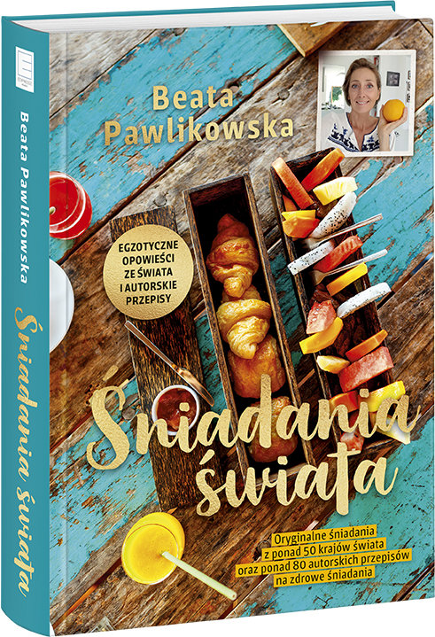 Śniadania świata Beata Pawlikowska - zobacz na TaniaKsiazka.pl!