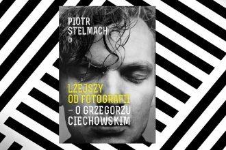 biografia Grzegorza Ciechowskiego w TaniaKsiążka.pl