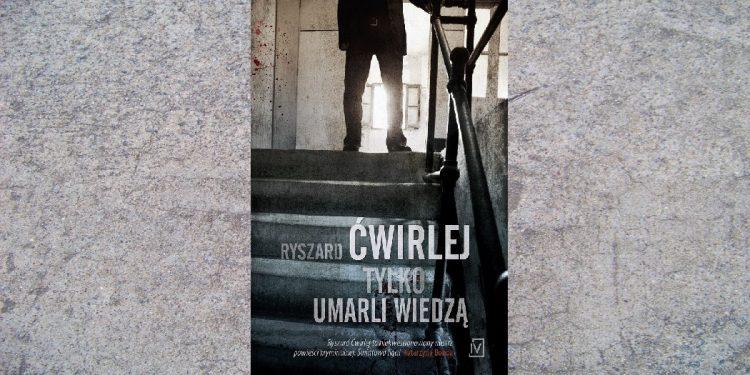 Nagroda Wielkigo Kalibru 2018. Tylko umarli wiedzą w TaniaKsiążka.pl