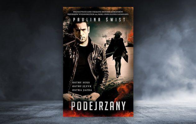 Podejrzany - recenzja książki Pauliny Świst