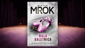 Mała baletnica - kup książkę tutaj >>