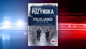 Policjanci. Ulica - ku książkę na www.taniaksiazka.pl