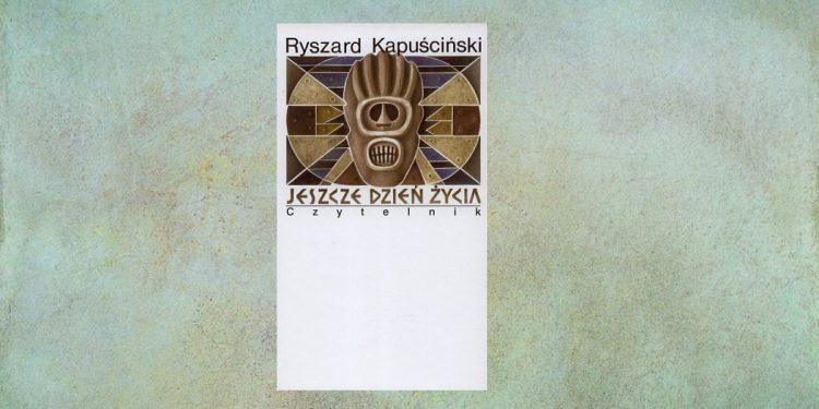 Jeszcze dzień życia - zobacz na TaniaKsiazka.pl