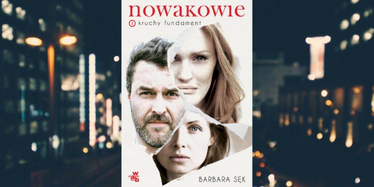 Nowakowie. Kruchy fundament Barbara Sęk