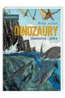 Polecamy książki o dinozaurach dla dzieci. Dinozaury. Skamieliny i pióra w TaniaKsiążka.pl