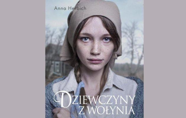 Dziewczyny z Wołynia - zapowiedź. Książka dostępna w Księgarni TaniaKsiążka.pl