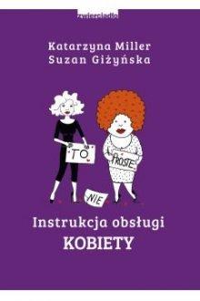 Książkowe prezenty na Dzień Ojca. Instrukcja obsługi kobiety w TaniaKsiążka.pl