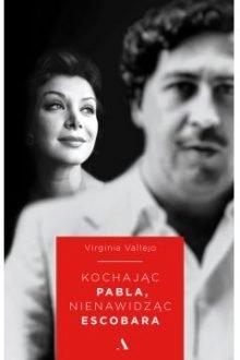 Ekranizacja Kochając Pabla, nienawidząc Escobara. Książkę kupisz w TaniaKsiażka.pl
