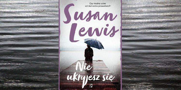 Nie ukryjesz się Susan Lewis