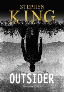 Outsider - recenzja najnowszej książki Stephena Kinga. Powieść znajdziesz na taniaksiazka.pl