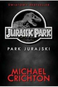 książki Jurassic Park dostępne w TaniaKsiążka.pl