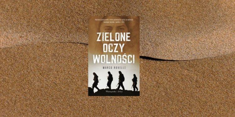 Recenzja książki Zielone oczy wolności. Książka dostępna w TaniaKsiążka.pl