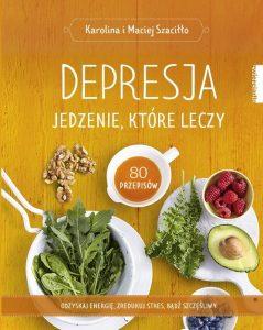 Depresja. Jedzenie, które leczy - kup na TaniaKsiazka.pl