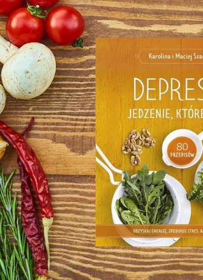 Depresja. Jedzenie które leczy - kup na TaniaKsiazka.pl