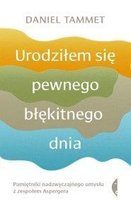 Urodziłem się pewnego błękitnego dnia - kup na TaniaKsiazka.pl