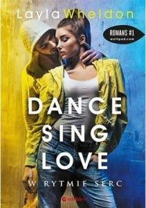 Drugi tom serii Dance, sing, love W rytmie serc - sprawdź na TaniaKsiazka.pl
